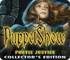 PuppetShow: Poetic Justice Collector's Edition oyunu