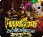 PuppetShow: Souls of the Innocent Strategy Guide oyunu