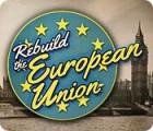 Rebuild the European Union oyunu