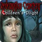 Redemption Cemetery: Children's Plight oyunu