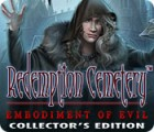 Redemption Cemetery: Embodiment of Evil Collector's Edition oyunu