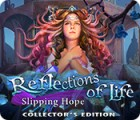 Reflections of Life: Slipping Hope Collector's Edition oyunu
