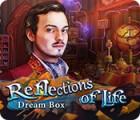 Reflections of Life: Dream Box oyunu