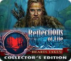 Reflections of Life: Hearts Taken Collector's Edition oyunu
