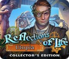 Reflections of Life: Utopia Collector's Edition oyunu