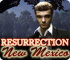 Resurrection: New Mexico oyunu