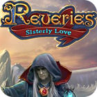Reveries: Sisterly Love Collector's Edition oyunu