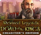 Revived Legends: Road of the Kings Collector's Edition oyunu