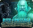 Rite of Passage: The Sword and the Fury oyunu