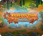 Roads of Time: Odyssey oyunu