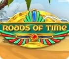 Roads of Time oyunu