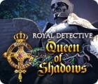 Royal Detective: Queen of Shadows oyunu