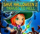 Save Halloween 2: Travel to Hell oyunu