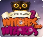 Secrets of Magic 2: Witches and Wizards oyunu