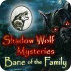 Shadow Wolf Mysteries: Bane of the Family Collector's Edition oyunu