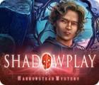 Shadowplay: Harrowstead Mystery oyunu