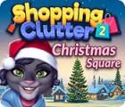 Shopping Clutter 2: Christmas Square oyunu