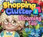Shopping Clutter 3: Blooming Tale oyunu