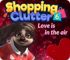 Shopping Clutter 6: Love is in the air oyunu