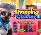 Shopping Clutter 7: Food Detectives oyunu