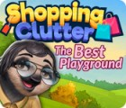 Shopping Clutter: The Best Playground oyunu