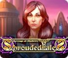Shrouded Tales: Revenge of Shadows oyunu