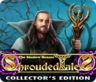 Shrouded Tales: The Shadow Menace Collector's Edition oyunu