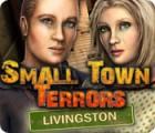 Small Town Terrors: Livingston oyunu