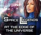 Space Legends: At the Edge of the Universe oyunu