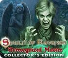 Spirit of Revenge: Unrecognized Master Collector's Edition oyunu