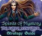 Spirits of Mystery: The Dark Minotaur Strategy Guide oyunu