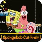 Spongebob Cut Fruit oyunu