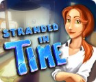 Stranded in Time oyunu