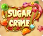 Sugar Crime oyunu