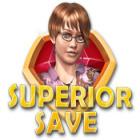 Superior Save oyunu