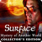 Surface: Mystery of Another World Collector's Edition oyunu
