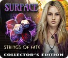 Surface: Strings of Fate Collector's Edition oyunu