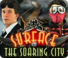 Surface: The Soaring City oyunu
