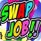 Swap Job oyunu