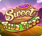 Sweet Wild West oyunu
