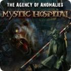 The Agency of Anomalies: Mystic Hospital oyunu
