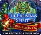 The Christmas Spirit: Trouble in Oz Collector's Edition oyunu