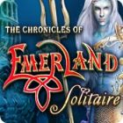 The Chronicles of Emerland: Solitaire oyunu