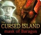 The Cursed Island: Mask of Baragus oyunu
