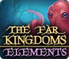 The Far Kingdoms: Elements oyunu