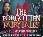The Forgotten Fairy Tales: The Spectra World Collector's Edition oyunu
