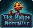 The Happy Hereafter oyunu