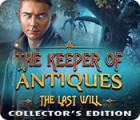 The Keeper of Antiques: The Last Will Collector's Edition oyunu