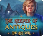 The Keeper of Antiques: The Last Will oyunu