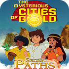 The Mysterious Cities of Gold: Secret Paths oyunu